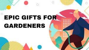 Gifts For Gardener